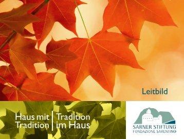 Leitbild - Sarner Stiftung