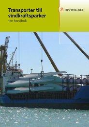 Transporter till vindkraftsparker - en handbok - Visa filer