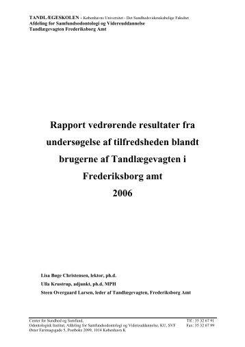 Rapport vedrørende resultater fra undersøgelse af tilfredsheden ...