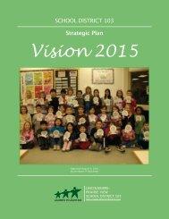 Vision 2015 - Lincolnshire-Prairie View School District 103
