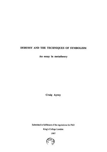 Debussy Debussy And The Techniques Of Symbolism An Essay In  Topics For An Essay Paper also English Learning Essay  Sample Of An Essay Paper