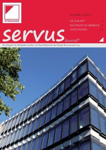 und Sie sehen unsere 1. Ausgabe des STRASSER Servus Journals.
