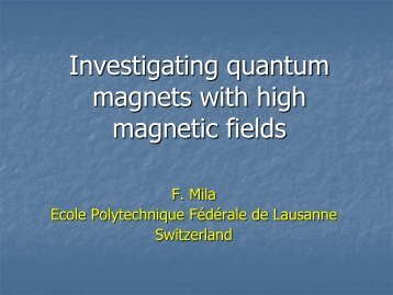 Investigating quantum magnets with high magnetic fields