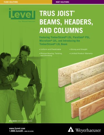 iLevel Trus Joist Beams, Headers, and Columns Specifier's Guide