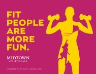 CALENDAR OF EVENTS • SPRING 2013 - Midtown Athletic Club