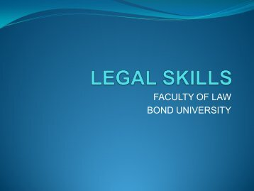 LEGAL SKILLS - Bond University