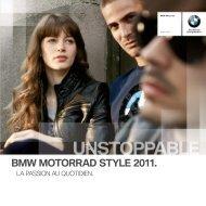 BMW MOTORRAD STYLE 2011. - Herpigny Motors