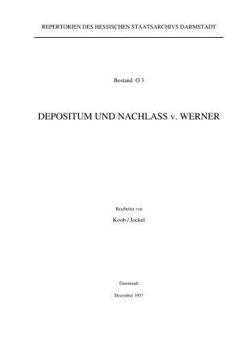 DEPOSITUM UND NACHLASS v. WERNER - Hadis - Hessen