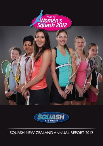 SquaSh New ZealaNd aNNual RepoRt 2012