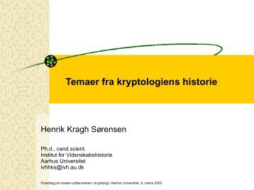 Temaer fra kryptologiens historie - Home page of Henrik Kragh ...