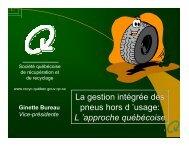 La gestion intégrée des pneus hors d 'usage: L ... - Recyc-Québec