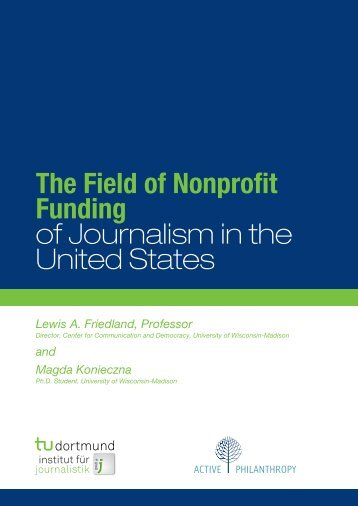 The Field of Nonprofit Funding of Journalism in the United States