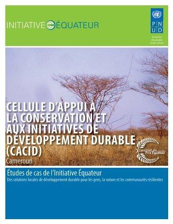 cellule d'appui à la conservation et aux initiatives ... - Equator Initiative