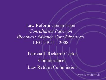 Law Reform Commission Consultation Paper on Bioethics: Advance ...