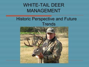 White-Tail Deer Management: Historic Perspective and Future Trends