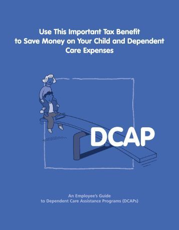 An Employee's Guide to Dependent Care Assistance Programs
