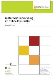 Motorische Entwicklung im frühen Kindesalter - KiTa Fachtexte