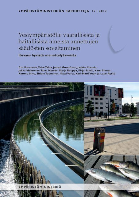 Vesiympäristölle vaarallisista ja haitallisista aineista annettujen ...