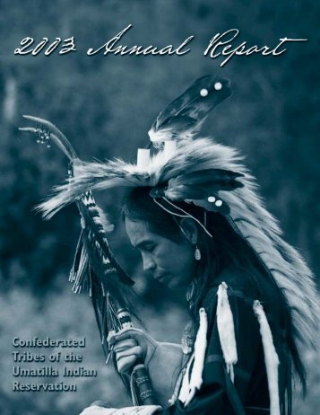 47990 annual rept - Confederated Tribes of the Umatilla Indian ...