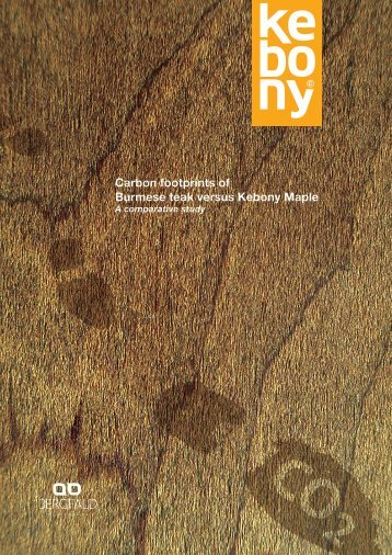 Carbon footprints of Burmese teak versus Kebony Maple
