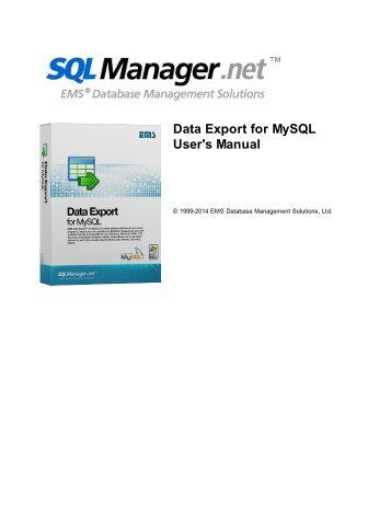 Data Export for MySQL - EMS Manager