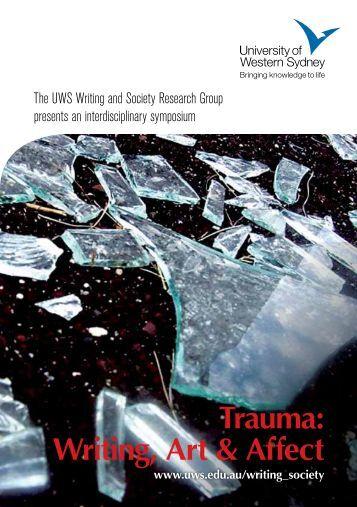 Trauma: Writing, Art & Affect - University of Western Sydney