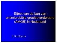 Effect van de ban van antimicrobiële groeibevorderaars (AMGB) in ...