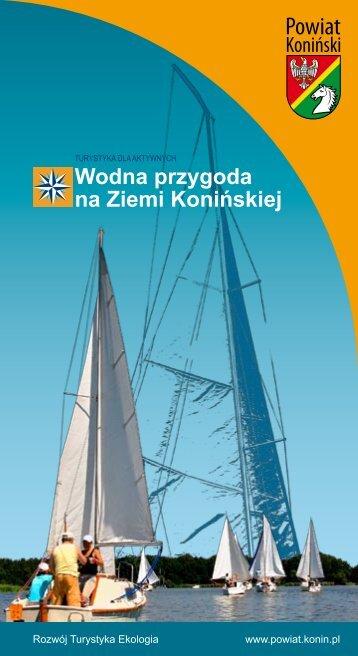 Wodna przygoda na Ziemi Konińskiej - Powiat koniński