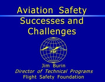 Jim Burin, Aviation Safety Successes and Challenges