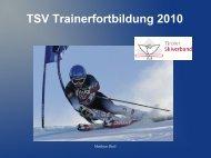 TSV Trainerfortbildung 2010 - Tiroler Skiverband