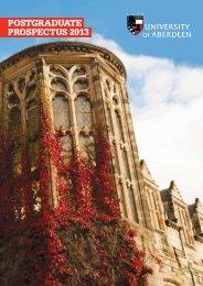 POSTGRADUATE PROSPECTUS 2013 - University of Aberdeen