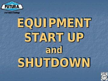 Startup and Shutdown - ITW Futura Coatings