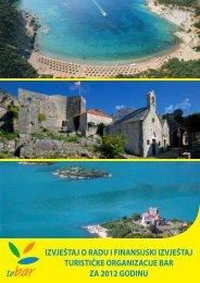 9. Izvještaj o radu sa finansijskim izvještajem Turističke ... - Bar