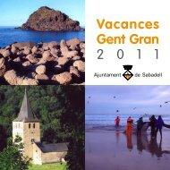 Vacances Gent Gran 2 0 1 1 - Ajuntament de Sabadell