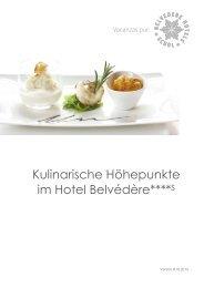 Kulinarische Höhepunkte 2013-14 - Hotel Belvédère Scuol