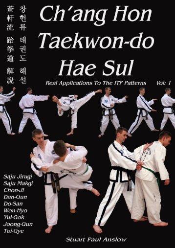 Ch'ang Hon Taekwon-do Hae Sul Article - Pt12 - Rayners Lane ...