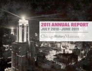 2011 ANNUAL REPORT - Chicago History Museum