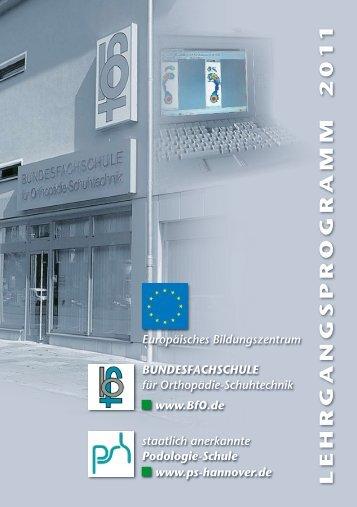 lehrgangsprogramm 2 0 1 1 - der Podologie-Schule Hannover