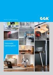 Professionelles Kabelmanagement Perfect  ... - GGK GmbH & Co. KG