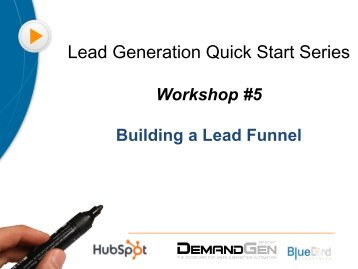 Lead Generation Quick Start Series