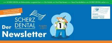 Download Newsletter 01/2011.pdf - Scherz Dental
