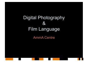 Digital Photography & Film Language - AmmA Centre