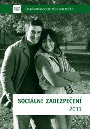 SOCIÁLNÍ ZABEZPEČENÍ 2011 - Česká správa sociálního ...
