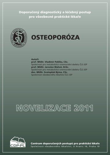 Osteoporóza – Novelizace 2011 - Společnost všeobecného lékařství