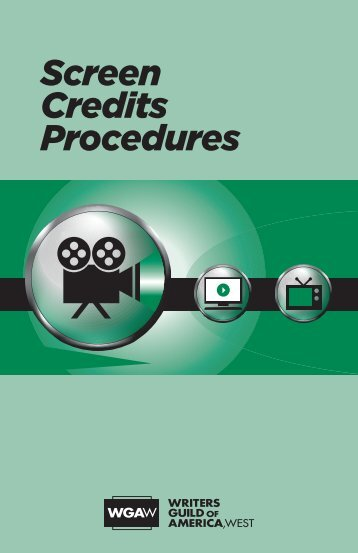Screen Credits Procedures - Writers Guild of America, West