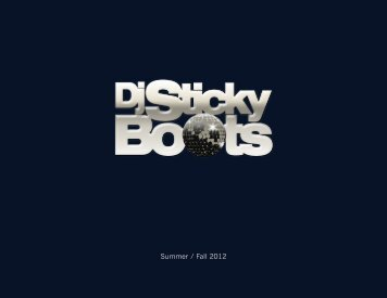 Summer / Fall 2012 - DJ Sticky Boots