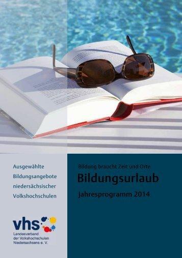 Bildungsurlaub 2014 - Diepholz VHS: Diepholz VHS