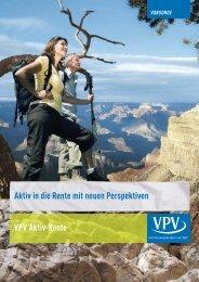 Aktiv in die Rente mit neuen Perspektiven VPV Aktiv-Rente