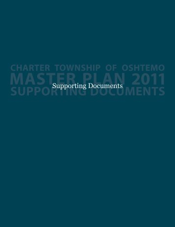 Master Plan Supporting Documents - Oshtemo Township