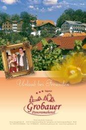 Urlaub bei Freunden - Hotel Grobauer